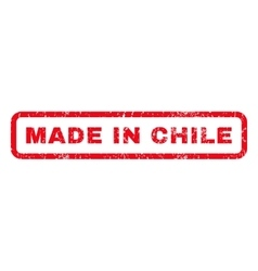 Made in chile rubber stamp vector