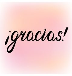Gracias Thank you in Spanish brush lettering vector image