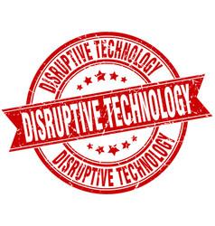 Disruptive technology round grunge ribbon stamp vector