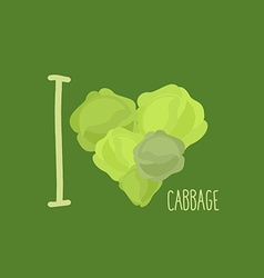 I love cabbage heart of green cabbage vector