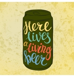 Lettering on beer or beverage steel can vector