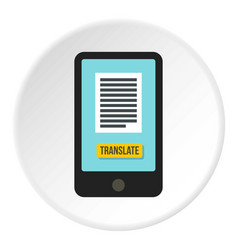 translator on phone icon circle vector image vector image
