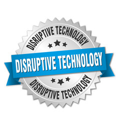 Disruptive technology round isolated silver badge vector