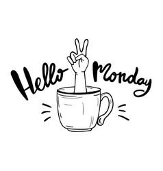 Hello monday lettering for poster vector