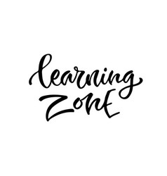 Modern lettering learning zone printable vector