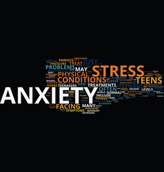 Teenage stress and anxiety text background word vector