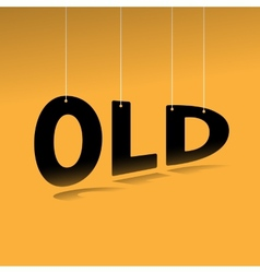 Hanging word old poster vector