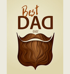 best dad ever 3d paper cut hipster beard vector image