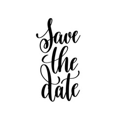 save the date black and white handwritten vector image