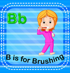 flashcard letter b is for brushing vector image vector image