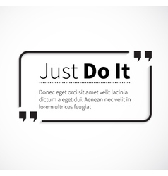 Phrase just do it in isolation quotes vector