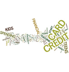 Teen credit cards lessons in responsibility text vector