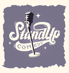 Stand up comedy show label poster sign retro vector