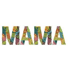 Word mama decorative zentangle object vector