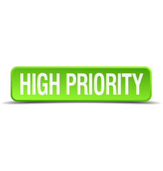 High priority green 3d realistic square isolated vector