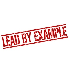 Lead by example stamp vector