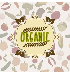 Organic food frame vegetables pattern vector