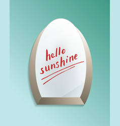 Hello sunshine text on bathroom misted mirror vector