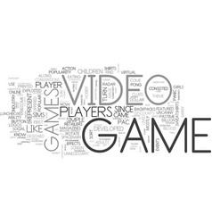a breif histoory of video games text word cloud vector image vector image