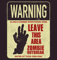 Halloween warning sign danger zombie area vector