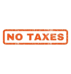 No taxes rubber stamp vector