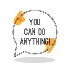 You can do anything inspiring creative motivation vector