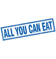 All you can eat blue square grunge stamp on white vector