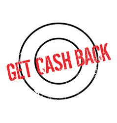 Get cash back rubber stamp vector