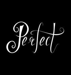 Hand written retro lettering perfect vector