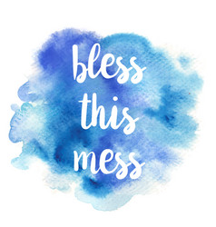 Quote bless this mess vector