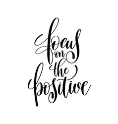 Focus in the positive brush ink hand lettering vector