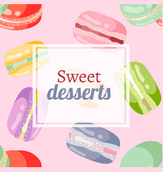 different macaroons sweets colorful background vector image vector image