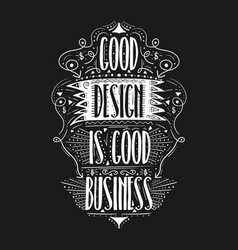 good design is good business hand drawn label vector image vector image