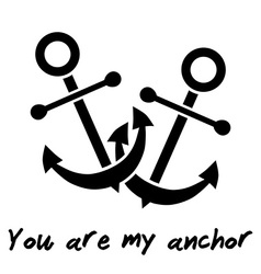 You are my anchor declaration of love vector
