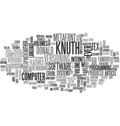 A brief biography of donald ervin knuth present vector