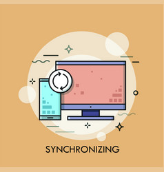 computer screen smartphone and synchronization vector image vector image