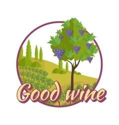 Good wine poster winemaking concept logo vector