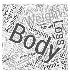 Acupuncture for effective weight loss word cloud vector