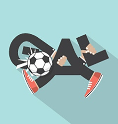 Football goal with hands and legs typography vector