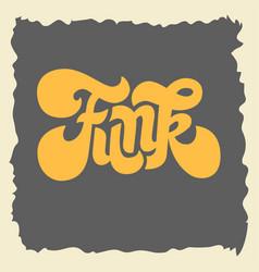 Funk label sign custom type design seventies vector