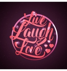 Live laugh love hand lettering quote vector