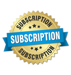 Subscription 3d gold badge with blue ribbon vector