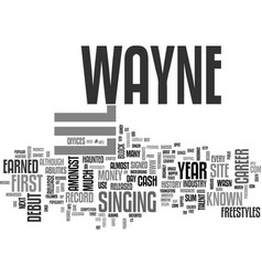 Background history of lil wayne text word cloud vector