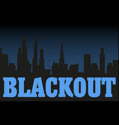 blackout night city vector image vector image