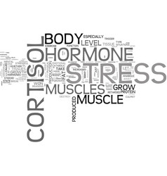 Why my muscles won t grow cortisol stress hormone vector
