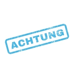 Achtung Text Rubber Stamp vector image vector image