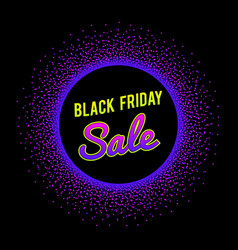 Black friday sale banner with glowing neon circle vector