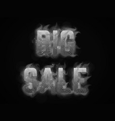 Big sale text with smoky flames background vector