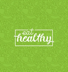 Eat healthy vector image
