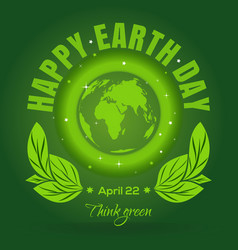 happy earth day april 22 earth day poster design vector image vector image